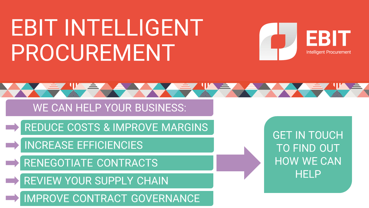 Ebit Intelligent Procurement can help your business reduce costs & improve margins, increase efficiencies, renegotiate contracts, review your supply chain and improve contract governance. Get in touch to find out how we can help.
